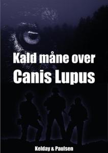 Kald måne over Canis Lupus (ebok) av Heidi Ke