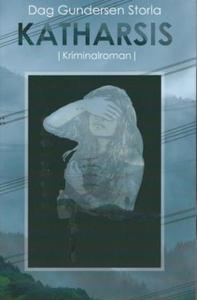 Katharsis (ebok) av Dag Gundersen Storla