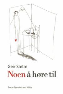 Noen å høre til (ebok) av Geir Sætre