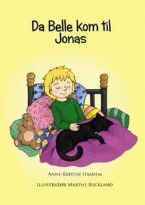 Da Belle kom til Jonas (ebok) av Anne-Kristin