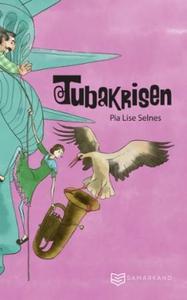 Tubakrisen (ebok) av Pia Lise Selnes