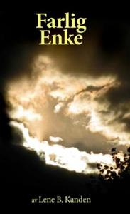 Farlig enke (ebok) av Lene B. Kanden