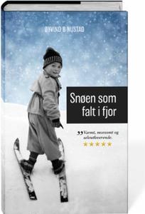 Snøen som falt i fjor (ebok) av Øyvind Brodtk