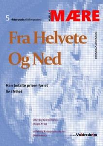 Fra helvete og ned (ebok) av Kjell H. Mære