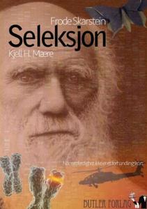 Seleksjon (ebok) av Kjell H. Mære, Frode Skar