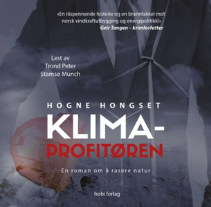 Klimaprofitøren (lydbok) av Hogne Hongset