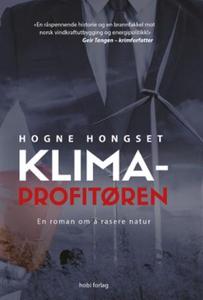 Klimaprofitøren (ebok) av Hogne Hongset