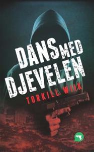 Dans med djevelen (ebok) av Torkill Wiik
