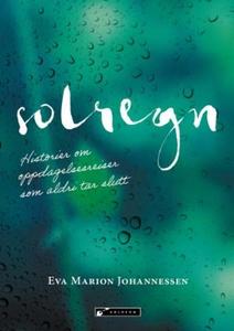 Solregn (ebok) av Eva Marion Johannessen