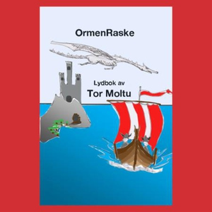 OrmenRaske (lydbok) av Tor Moltu