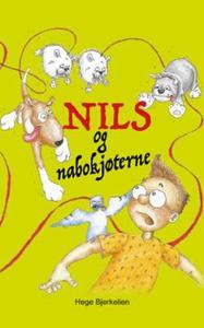 Nils og nabokjøterne (ebok) av Hege Bjerkelie