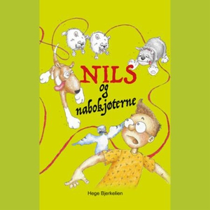 Nils og nabokjøterne (lydbok) av Hege Bjerkel