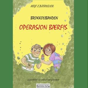 Operasjon Bærfis (lydbok) av Hege Bjerkelien