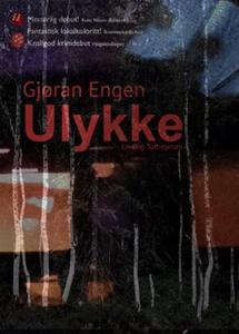 Ulykke (ebok) av Gjøran Engen