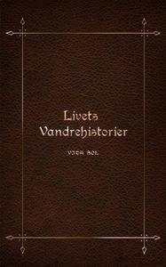 Livets vandrehistorier (ebok) av Linda Ask-Kn