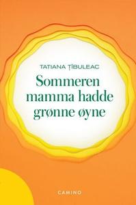 Sommeren mamma hadde grønne øyne (ebok) av Ta