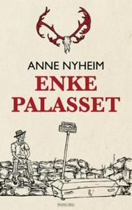 Enkepalasset (ebok) av Anne Nyheim