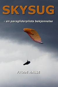 Skysug (ebok) av Frode Halse