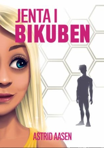 Jenta i bikuben (ebok) av Astrid Aasen