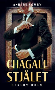 Chagall stjålet (ebok) av Anders Somby