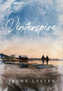 Vinterspire (ebok) av Irene Lyster
