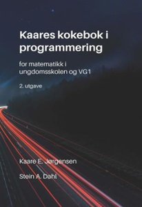 Kaares kokebok i programmering (ebok) av Kaar