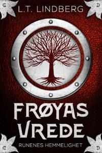 Frøyas vrede (ebok) av L. T. Lindberg, L.T Li