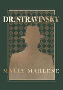 Dr. Stravinsky (ebok) av Mally Marlene