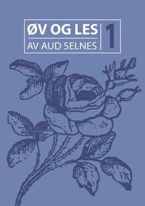 Øv og les 1 (ebok) av Aud Selnes