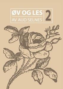 Øv og les 2 (ebok) av Aud Selnes
