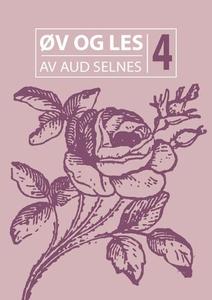 Øv og les 4 (ebok) av Aud Selnes