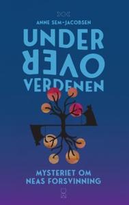 Under Oververdenen (ebok) av Anne Sem-Jacobse