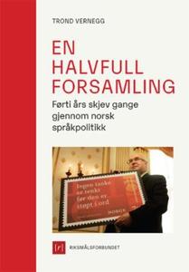 En halvfull forsamling (ebok) av Trond Verneg