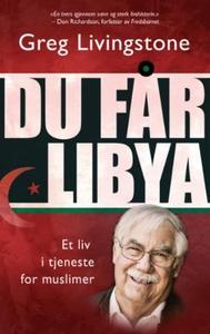 Du får Libya (ebok) av Greg Livingstone