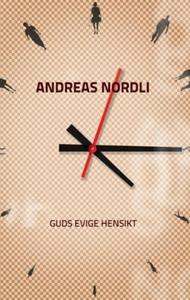 Guds evige hensikt (ebok) av Andreas Nordli