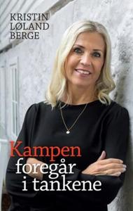 Kampen foregår i tankene (ebok) av Kristin Lø