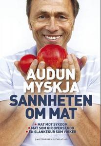 Sannheten om mat (ebok) av Audun Myskja