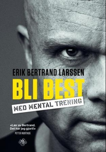 Bli best med mental trening (ebok) av Erik Be