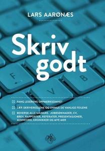 Skriv godt (ebok) av Lars Aarønæs