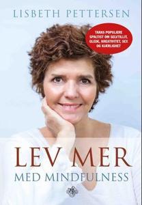 Lev mer med mindfulness (ebok) av Lisbeth Pet
