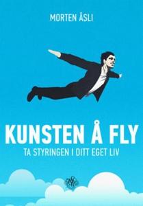 Kunsten å fly (ebok) av Morten Åsli