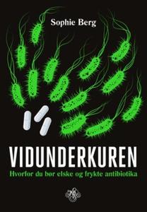 Vidunderkuren (ebok) av Sophie Berg