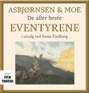 Asbjørnsen & Moe (lydbok) av P. Chr. Asbjørns