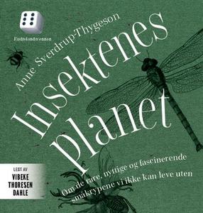 Insektenes planet (lydbok) av Anne Sverdrup-T