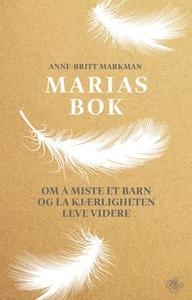 Marias bok (ebok) av Anne-Britt Markman