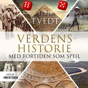 Verdenshistorie (lydbok) av Terje Tvedt