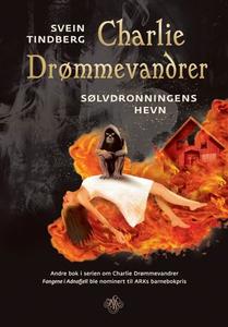 Sølvdronningens hevn (ebok) av Svein Tindberg