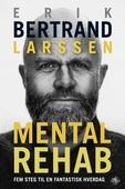 Mental rehab
