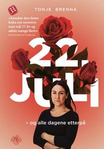 22. juli og alle dagene etterpå (ebok) av Ton