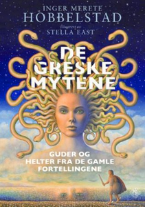 De greske mytene (ebok) av Inger Merete Hobbe